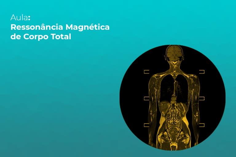 ressonancia-magnetica-de-corpo-total-teleimagem